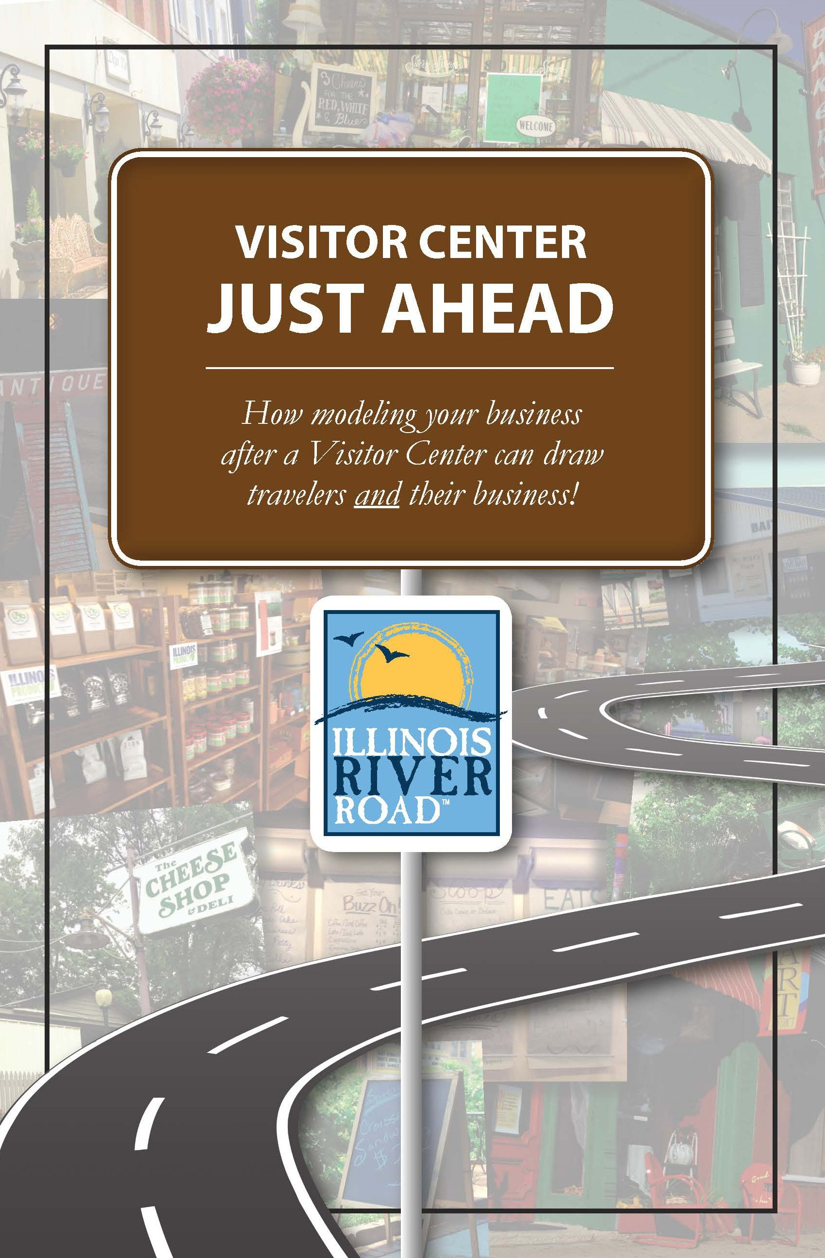 Visitors Center ahead sign above road graphic